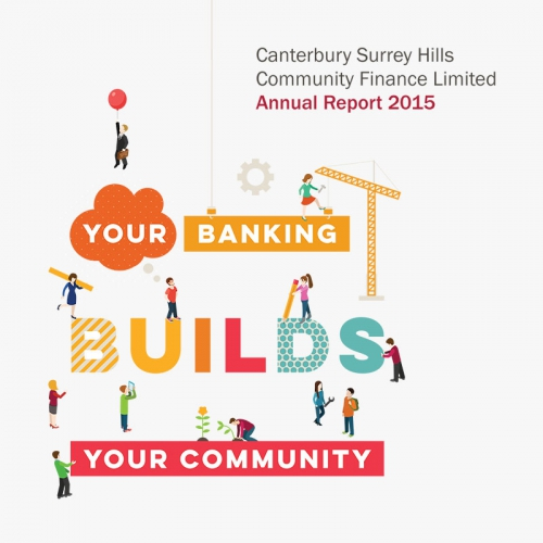 Cover of Canterburry Surrey Hills Community Finance Limited Annual Report 2015 - digital studio Melbourne